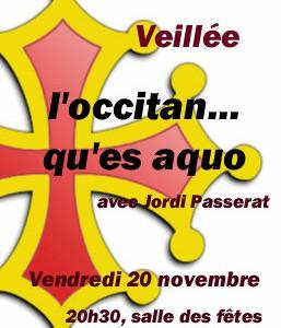 Veillee du 20:11:2009 Occitan qu'es aquo Flourens